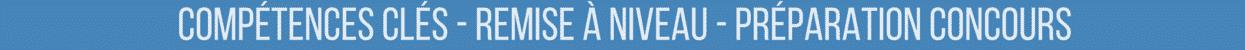 Bouton Compétences Clés - Remise à niveau - Préparation Concours