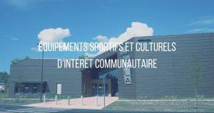Bouton équipements sportifs et culturels d'intérêt communautaire